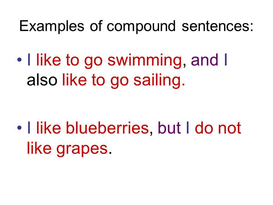 simple vs. compound sentences simple sentences: a simple sentence