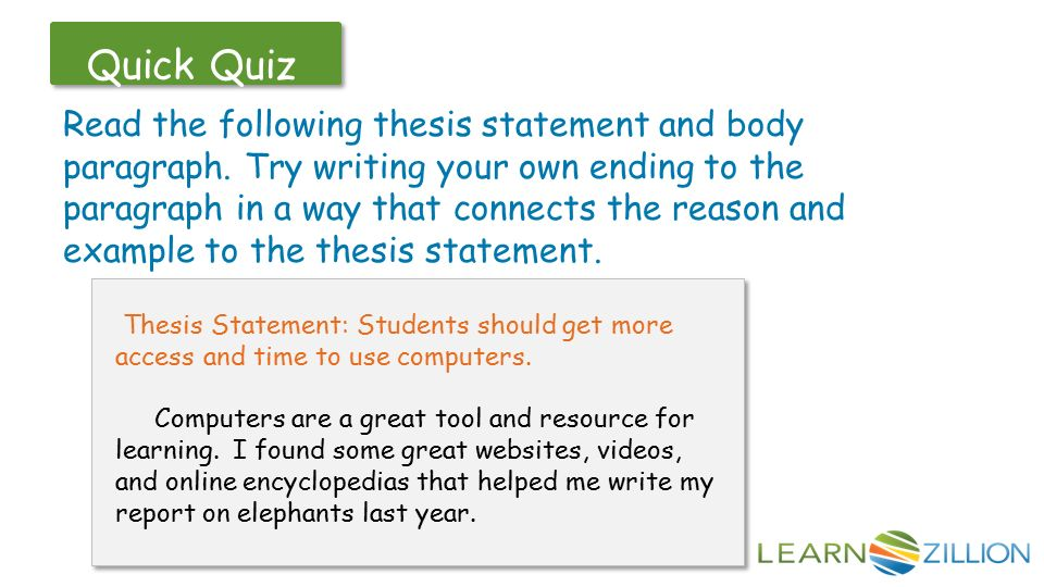 thesis statement online quiz Thesis statement quiz identify the following sentence by writing yes it is a thesis and no if it is not a thesis i have gone to east high school for three years.