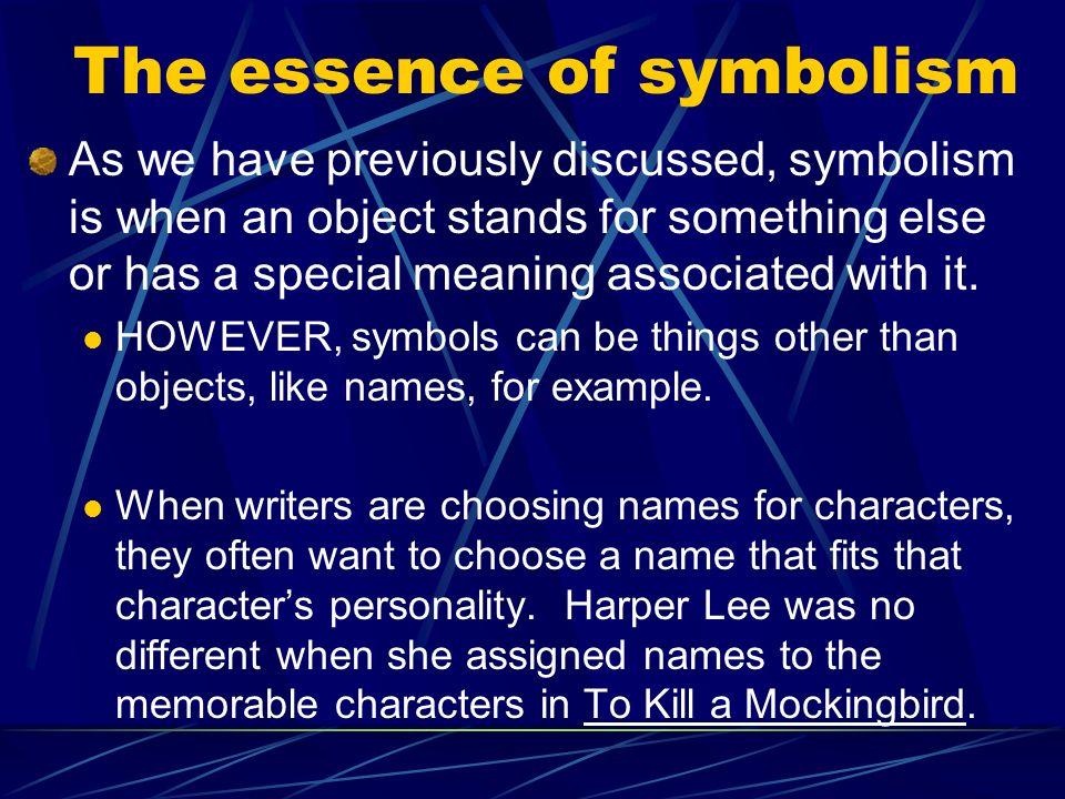 Symbolic Names In To Kill A Mockingbird Novel By Harper Lee