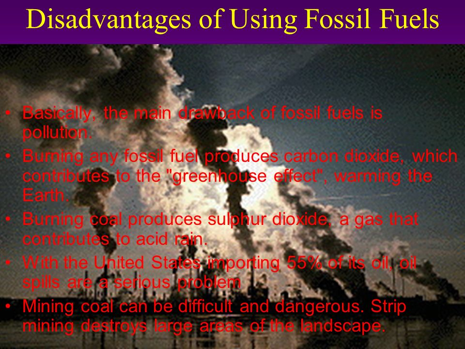cons of fossil fuels