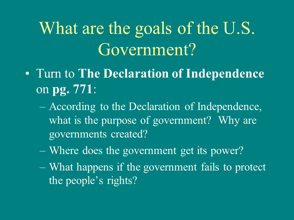 goals of the declaration of independence
