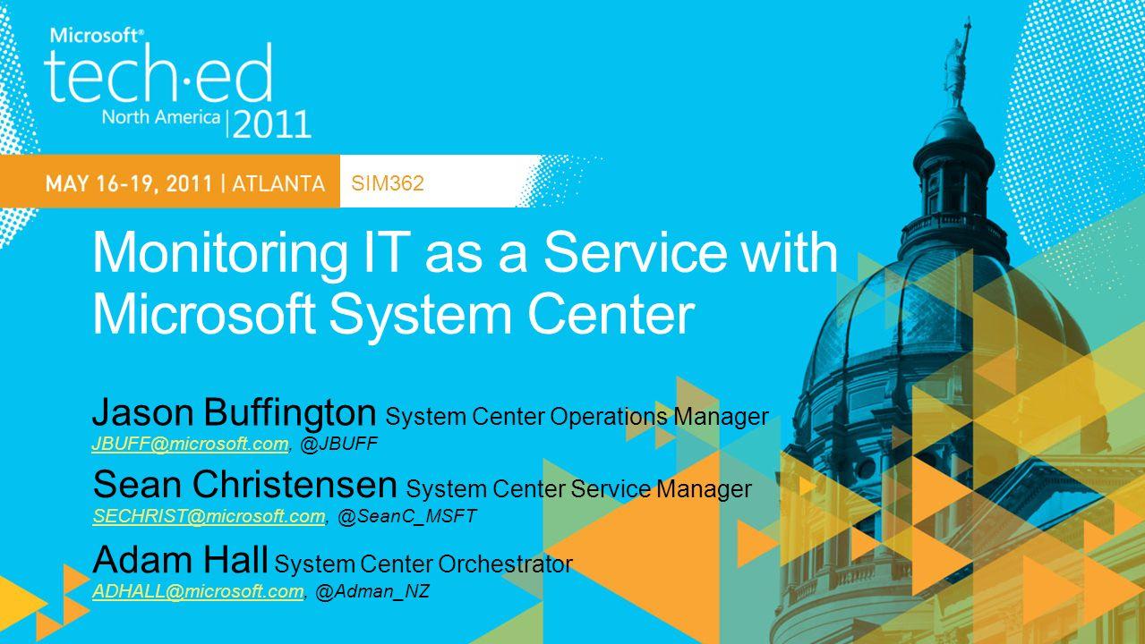 SIM362 Sean Christensen System Center Service Adam Hall