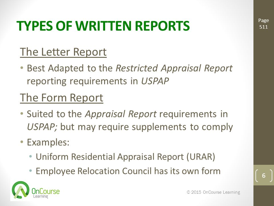 REPORTING APPRAISAL OPTIONS Basic Real Estate Appraisal