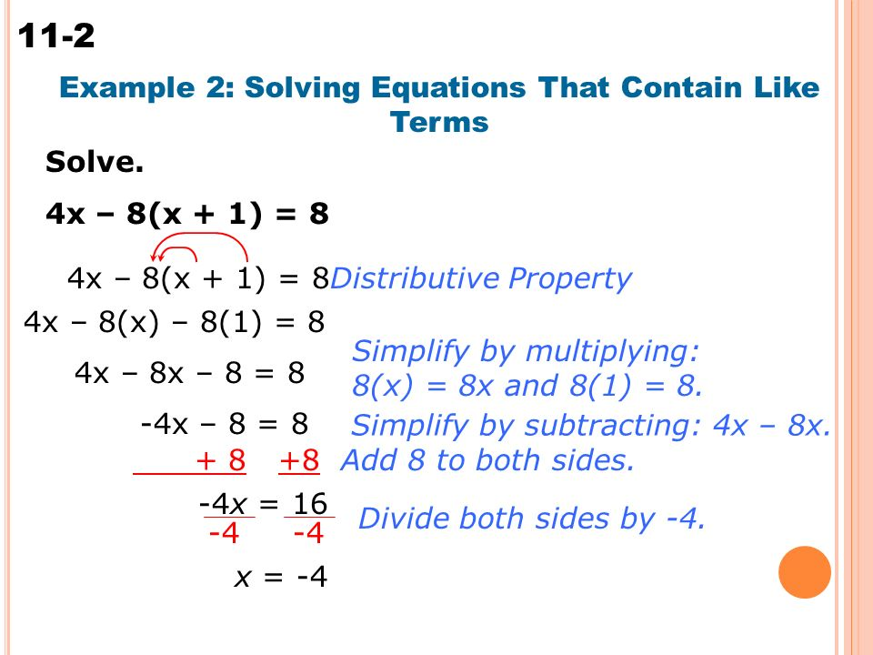 Solving Multi-Step Equations 11-2 Solve.