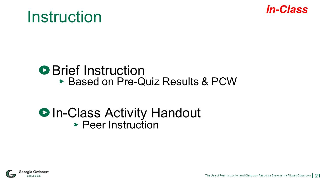 The Use Of Peer Instruction And Classroom Response Systems In A
