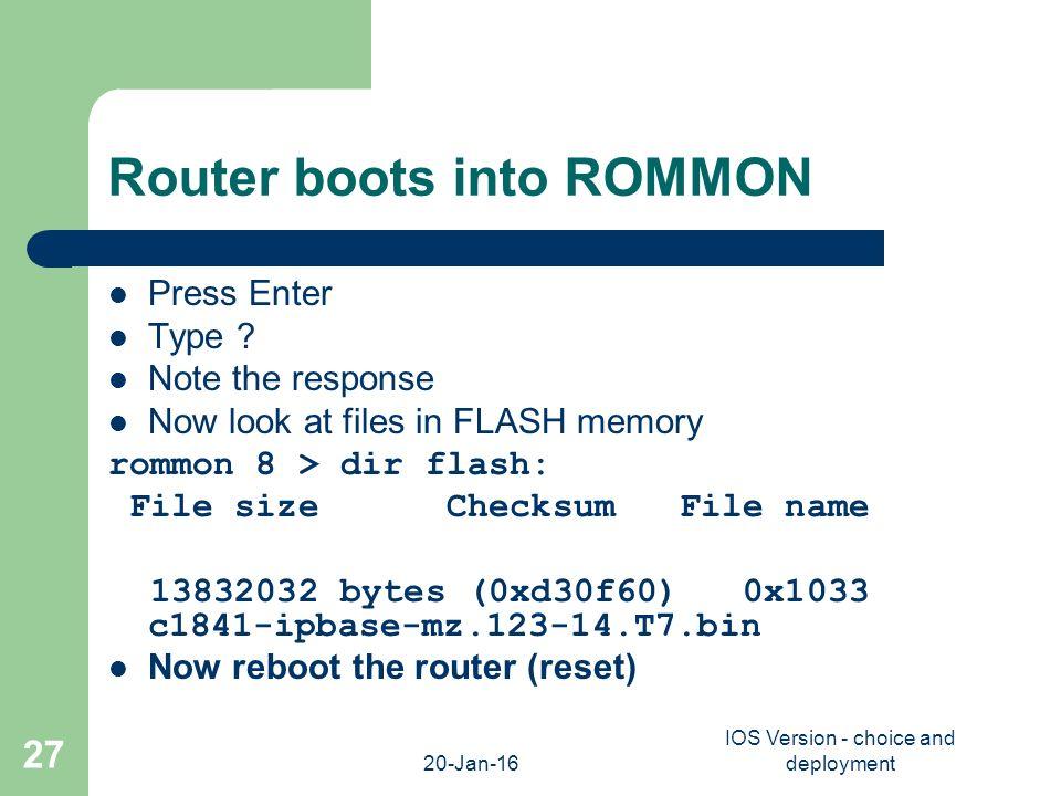 Cisco Router IOS M Clements  20-Jan-16 IOS Version - choice