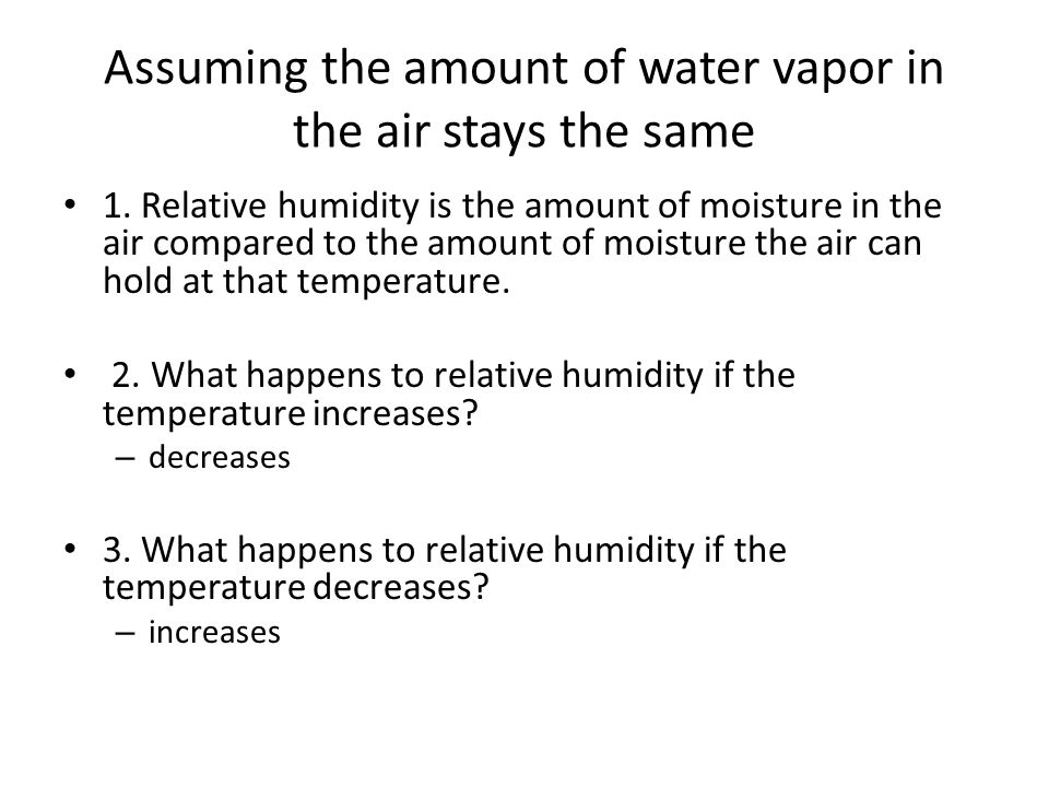 Do Now Understanding Weather Assuming The Amount Of Water Vapor In