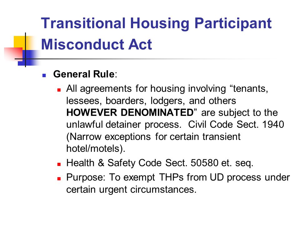 Transitional Housing Participant Misconduct Act General Rule All