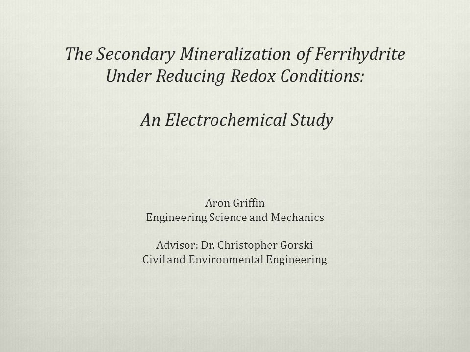 The Secondary Mineralization of Ferrihydrite Under Reducing Redox