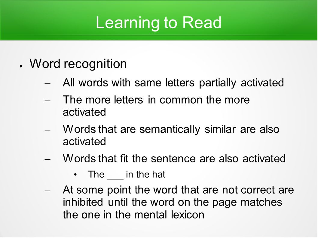 Learning To Read Letters Activate Words Some Correct And Others