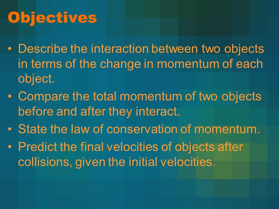 Section 6 2 Conservation Of Momentum Coach Kelsoe Physics