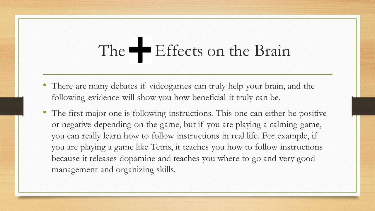 Videogames effect on the Brain By: Kiernan Sherman  - ppt download