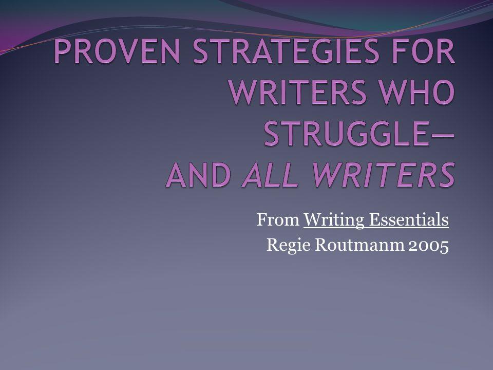1 From Writing Essentials Regie Routmanm 2005