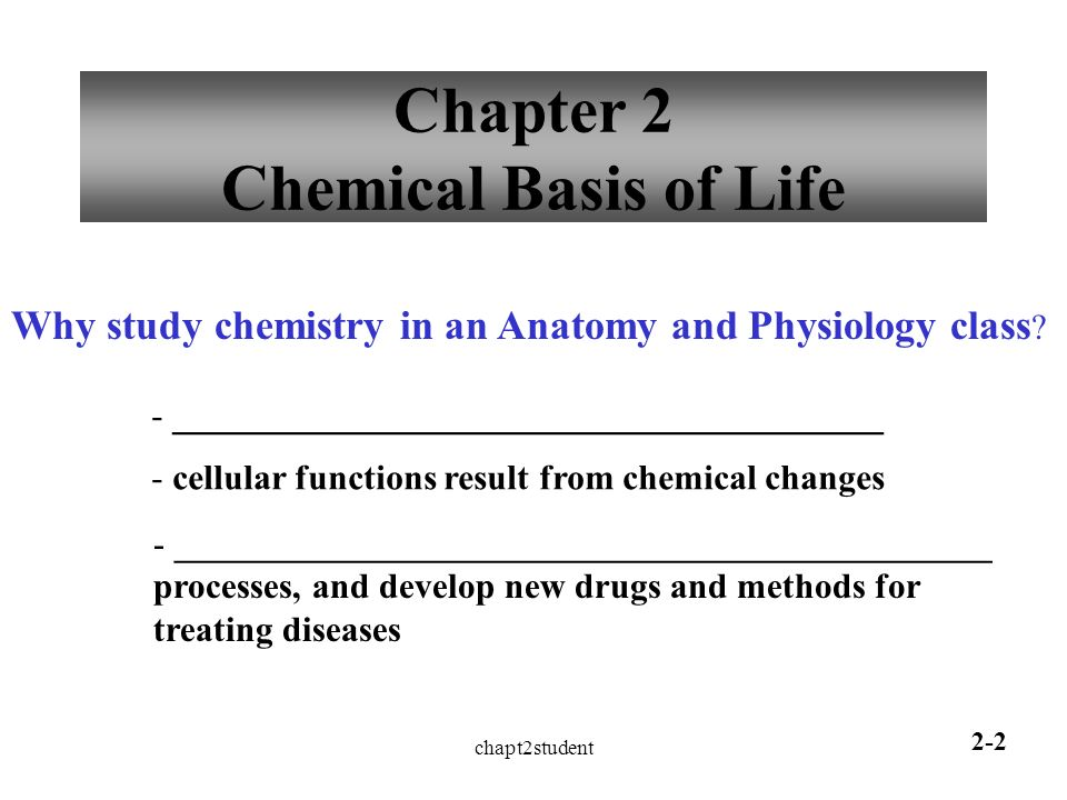 Chapt2student 2-1 Human Anatomy and Physiology I CHAPTER 2 Chemical ...