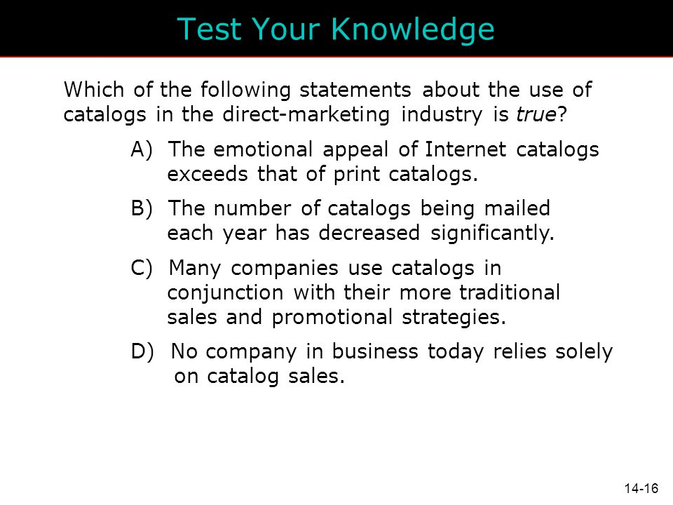 which of the following statements is true of direct marketing