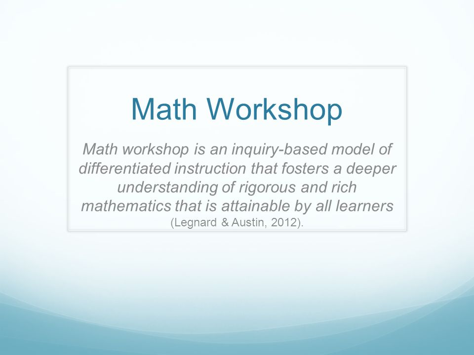 Math Workshop Math Workshop Is An Inquiry Based Model Of