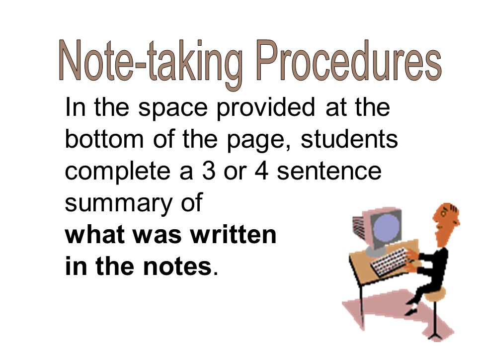In the space provided at the bottom of the page, students complete a 3 or 4 sentence summary of what was written in the notes.