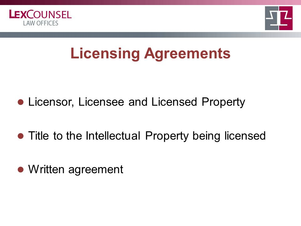 Anatomy Of A License Agreement Licensor Licensee And Licensed