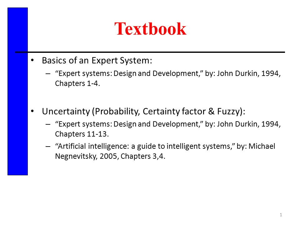 Textbook Basics Of An Expert System Expert Systems Design And Development By John Durkin 1994 Chapters 1 4 Uncertainty Probability Certainty Ppt Download