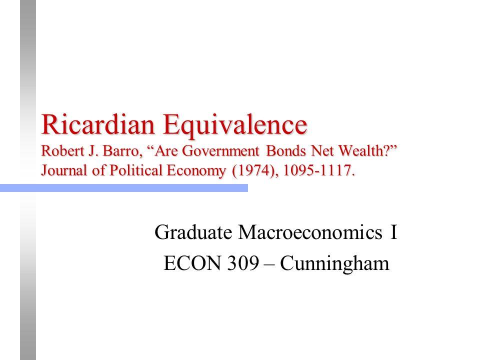 Ricardian Equivalence Robert J Barro Are Government Bonds