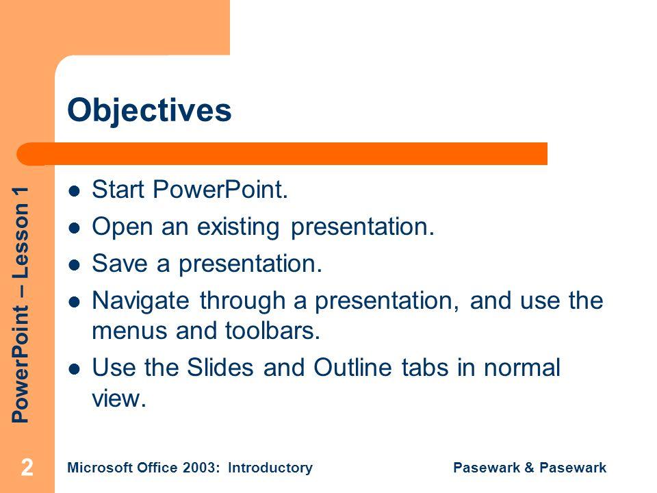 Pasewark pasewark microsoft office 2003 introductory 1 2 powerpoint lesson toneelgroepblik Image collections