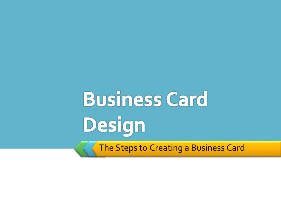 LOGO The Steps to Creating a Business Card. California State ...