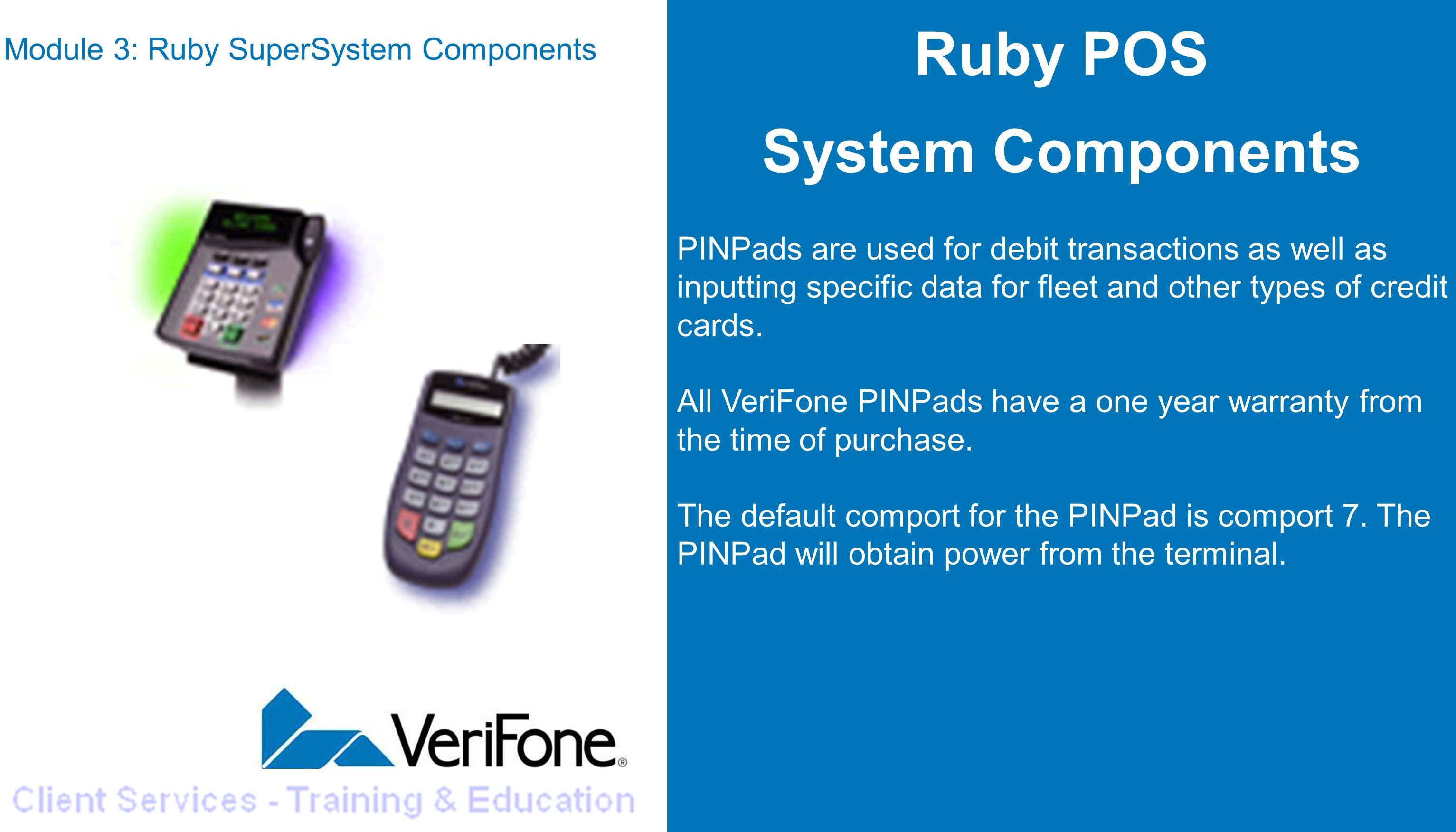 module 3 ruby supersystem components copyright 2006 verifone inc rh slideplayer com Verifone Ruby Cash Register Manual Verifone Ruby System