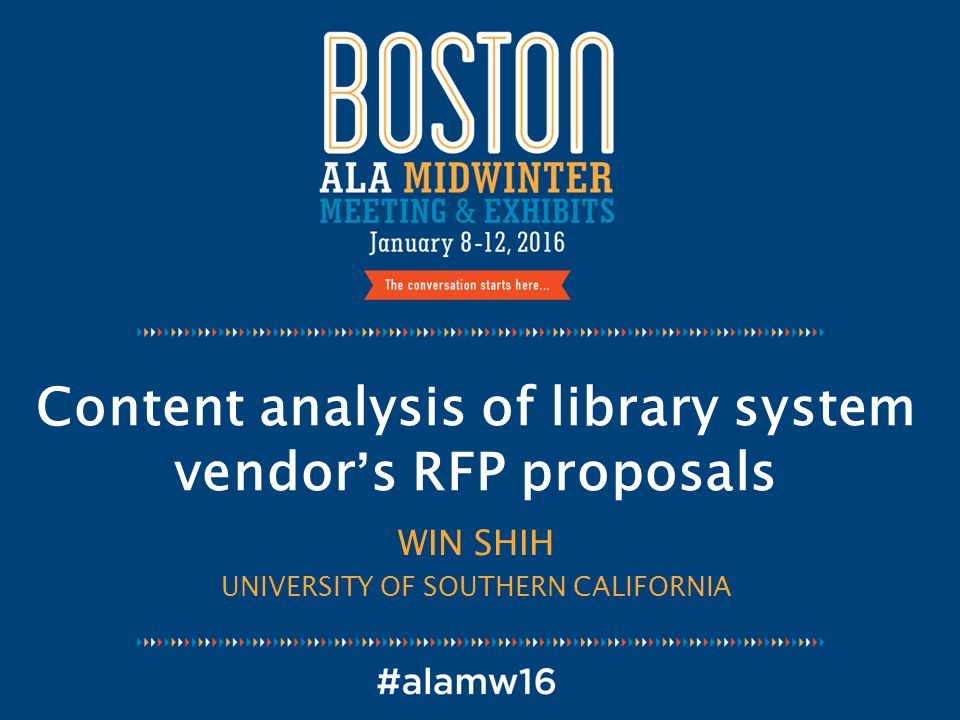 Content analysis of library system vendor's RFP proposals WIN SHIH