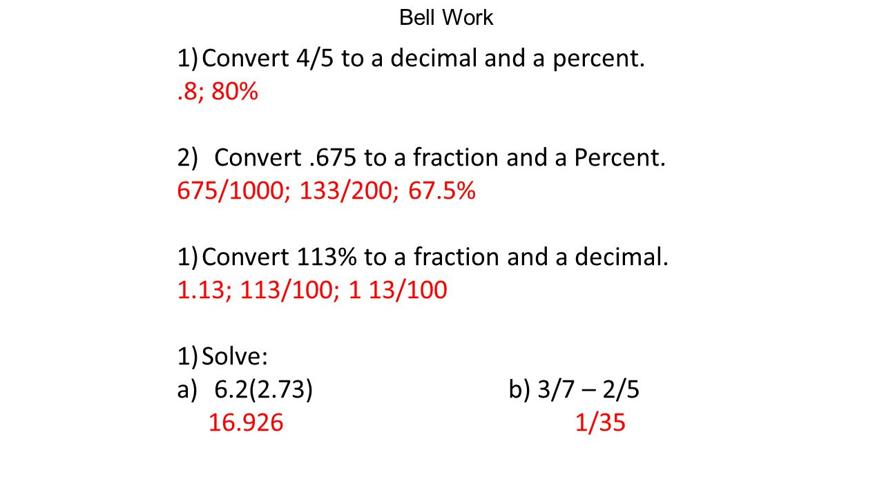 Bell Work 1 Convert 4 5 To A Decimal And Percent