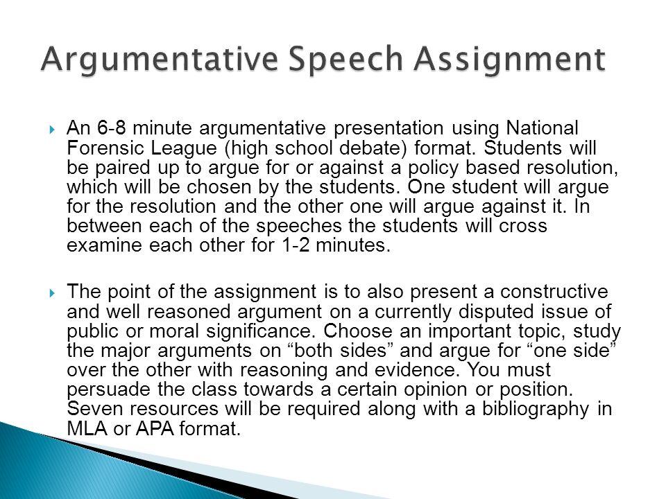 An 6-8 minute argumentative presentation using National Forensic
