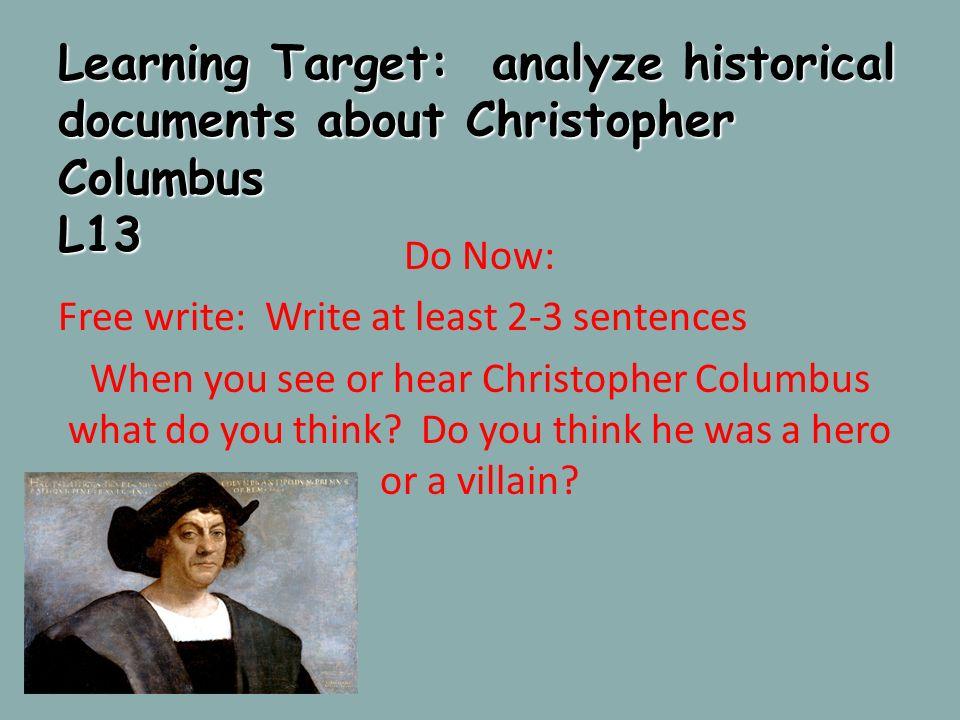 christopher columbus hero or villain answers