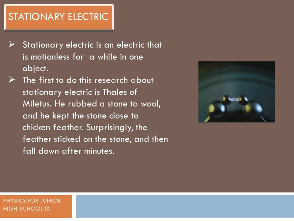 chapter 1 physics for junior high school ix stationary electric