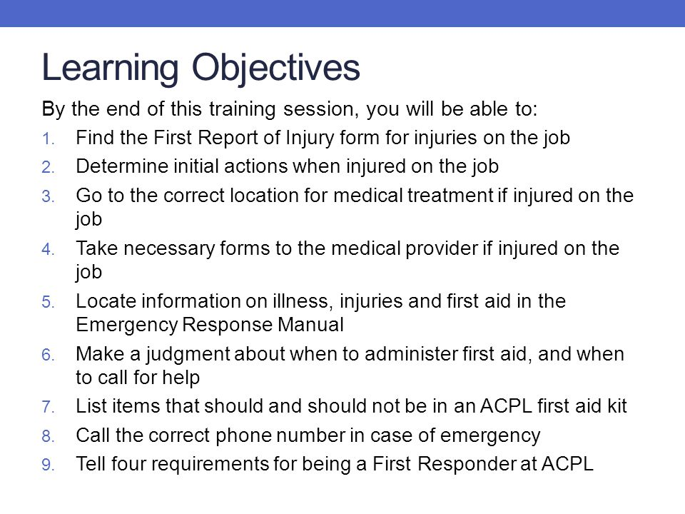 ACPL Safety Training ILLNESS/INJURY/FIRST AID  Learning