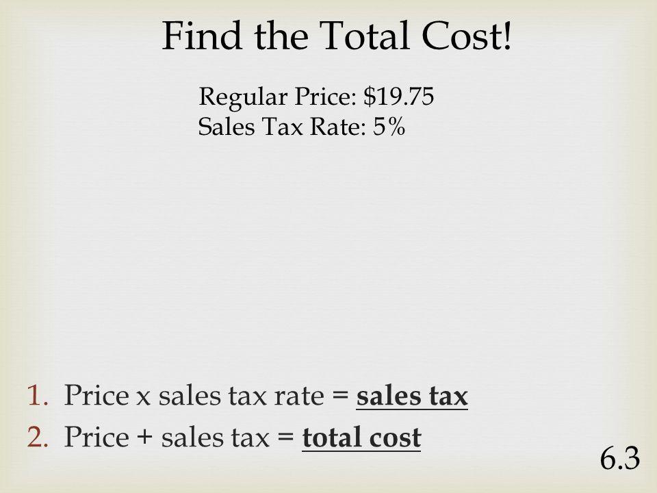 mr sands 6 3 1 price x sales tax rate sales tax instead of