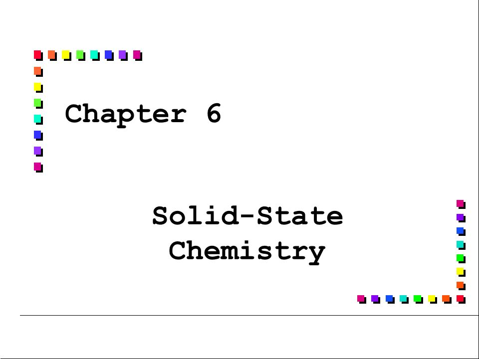 Solid state chemistry class 12 ppt