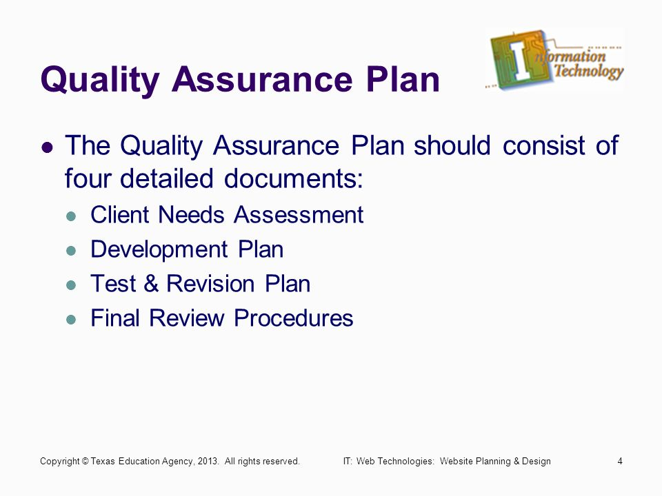 quality assurance plan the quality assurance plan should consist of four detailed documents client needs