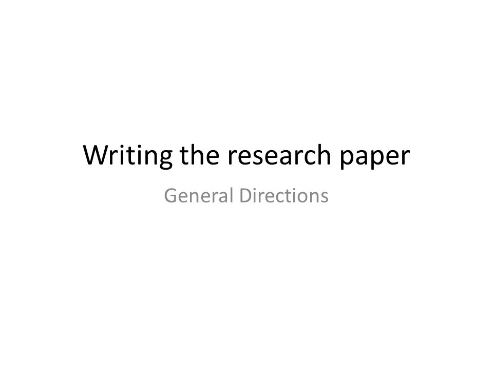 what are the steps in writing a research paper