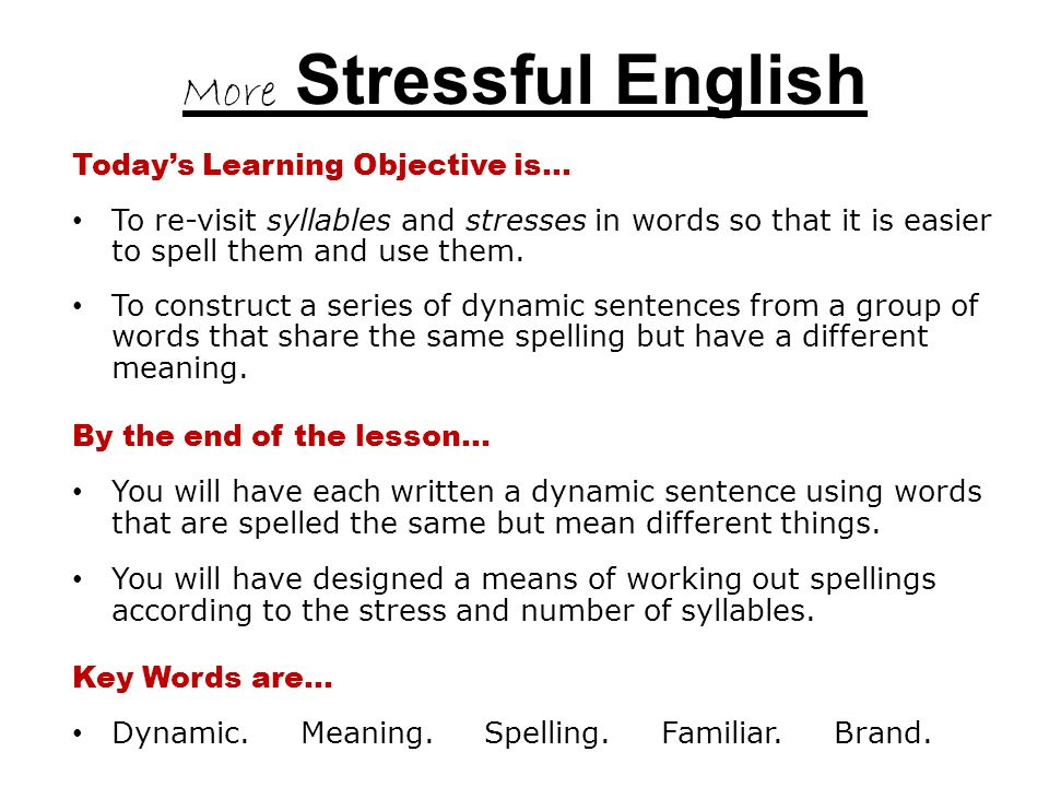 For iGCSE Skills in…  More Stressful English A Stressful