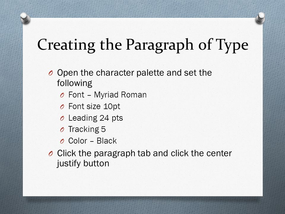 Aim: How can we create a paragraph of type?  Designing a