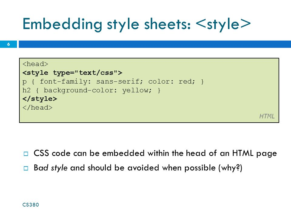 CSS For Styling CS The Good Bad And Ugly Tags Such As