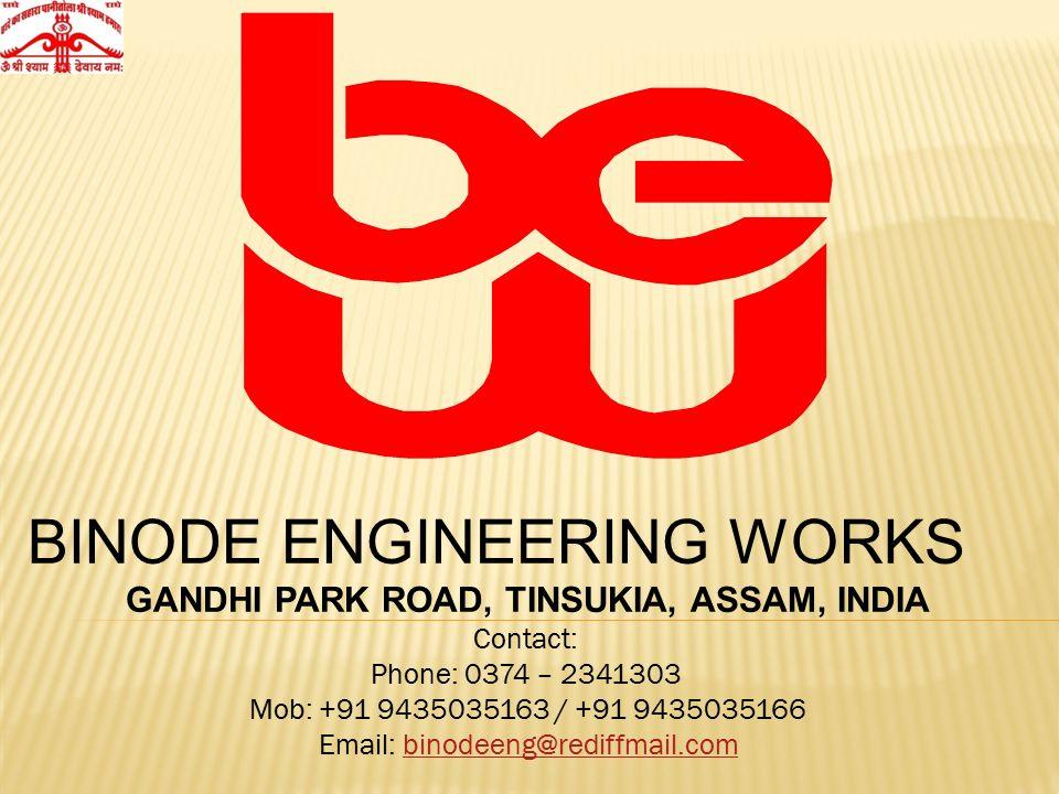 binode engineering works gandhi park road tinsukia assam india