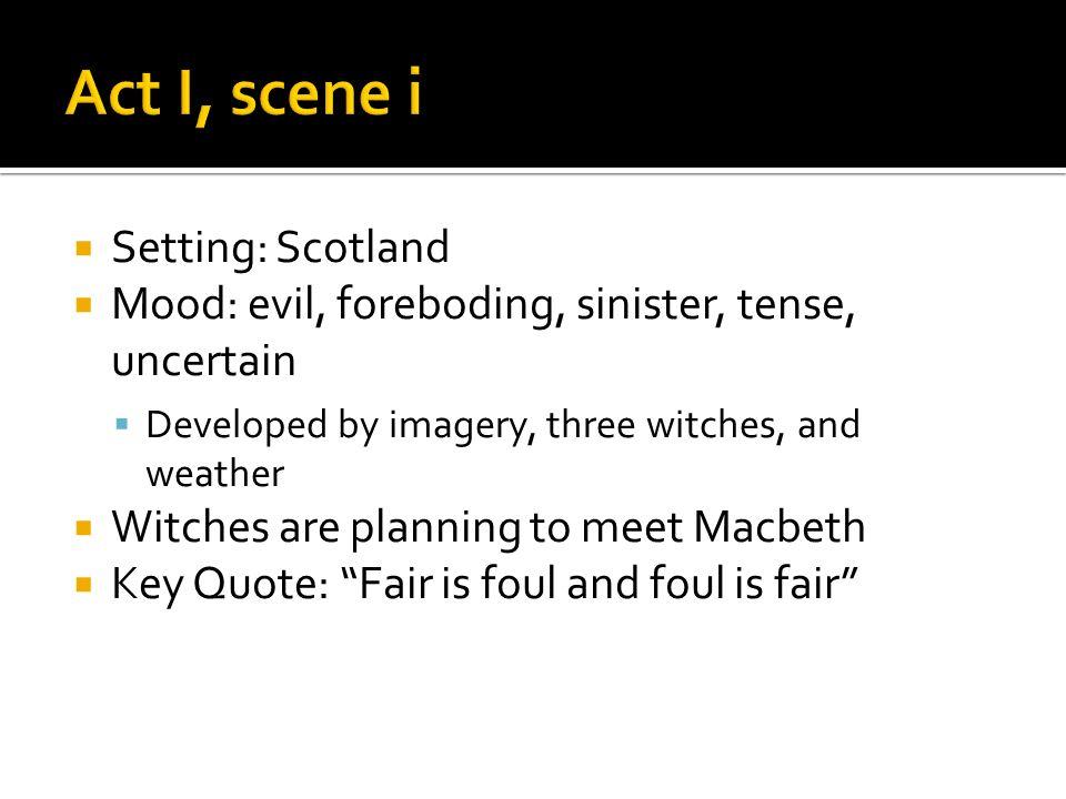 Setting Scotland Mood Evil Foreboding Sinister Tense