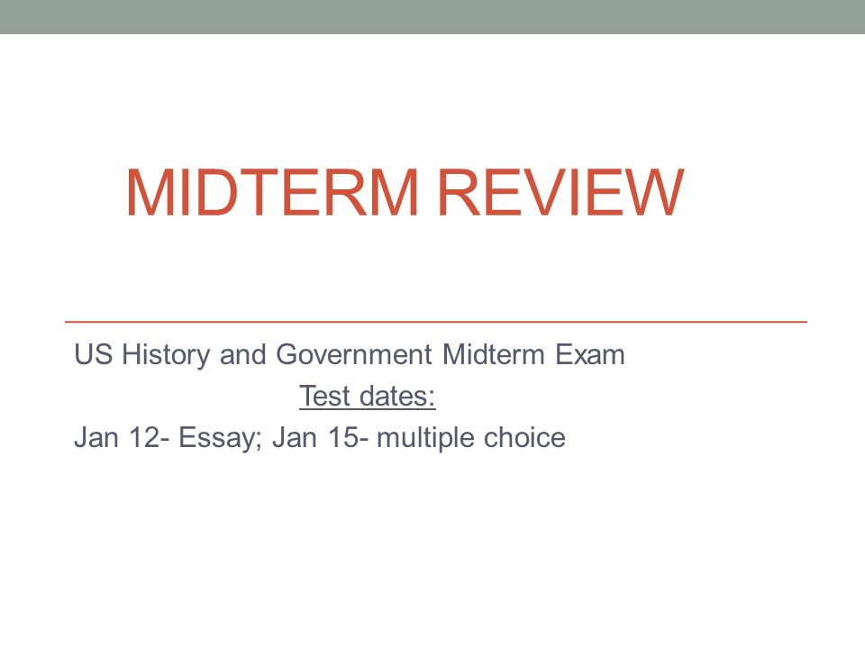 MIDTERM REVIEW US History And Government Midterm Exam Test