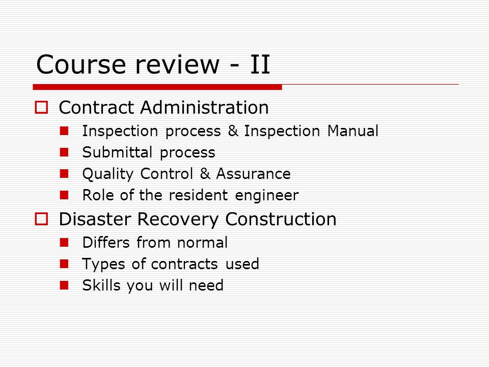 cve 4070 construction engineering course review prof ralph v rh slideplayer com usace construction contract administration manual ladotd construction contract administration manual