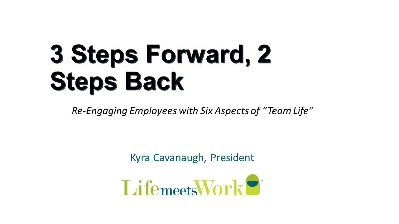 1 3 Steps Forward 2 Back Kyra