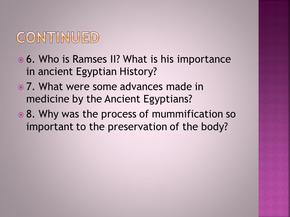 give two examples of how the nile shaped ancient egypt