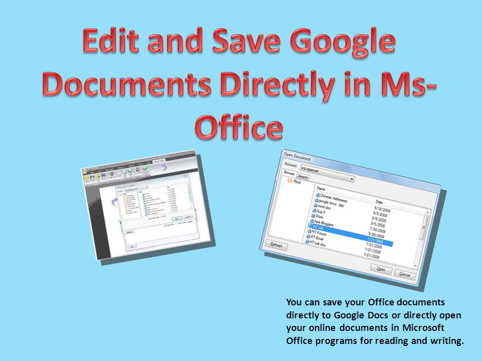 You Can Save Your Office Documents Directly To Google Docs Or - Google online document
