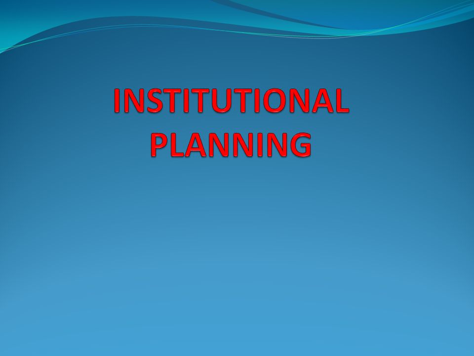 definition of institutional planning