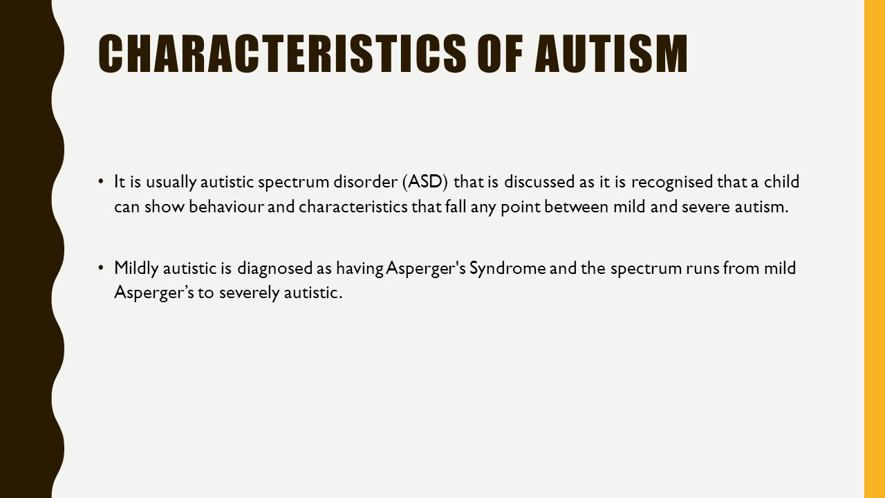 AUTISM YOU ARE REQUIRED TO KNOW ONE DEVELOPMENTAL ISSUE THAT