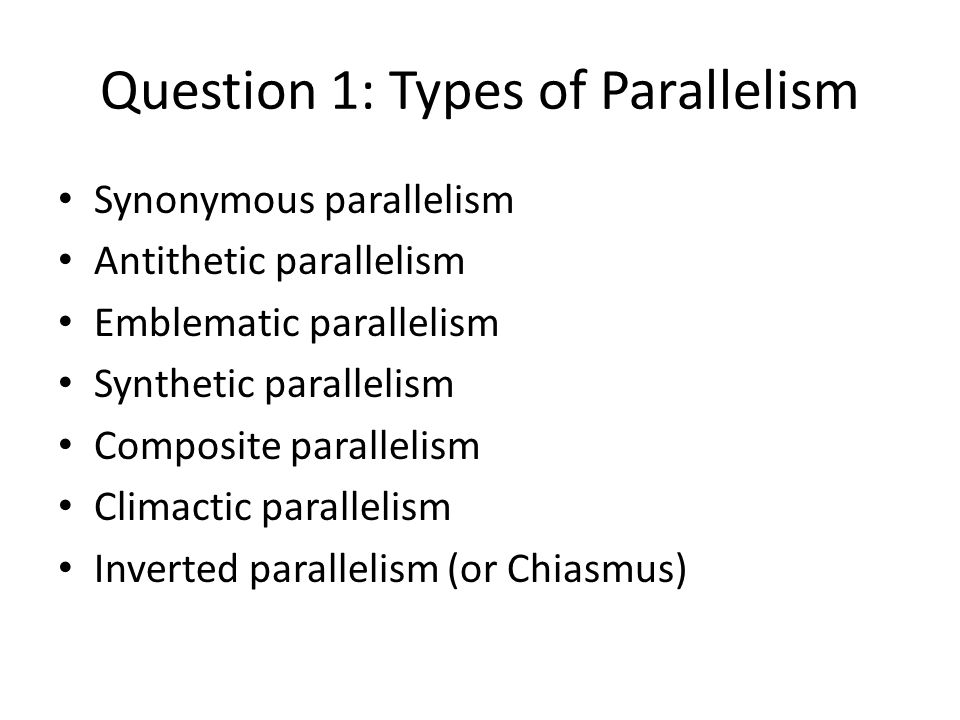 Lesson 103C – Isaiah Quiz  1 Name 3 types of Parallelism used by